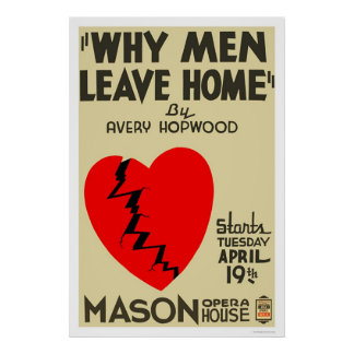 Why Men Leave Home 1938 WPA Poster