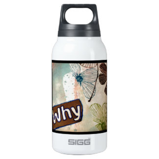 Why - mixed media art insulated water bottle