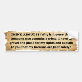 Why Must I Plead For My 2nd Amendment Rights? Car Bumper Sticker