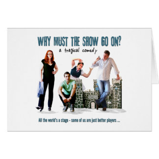 Why Must The Show Go On? Poster Image Card