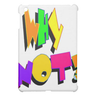 Why Not iPad Case