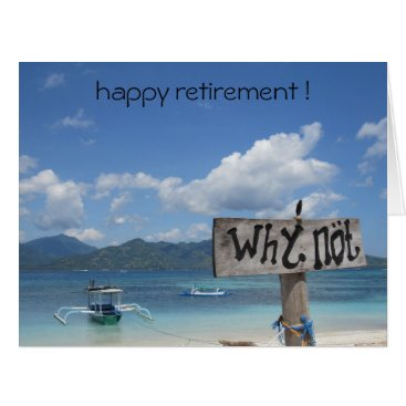 Beach Themed why not retire card
