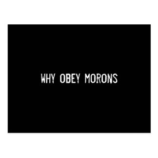 why obey morons postcard