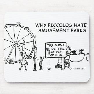 Why Piccolos Hate Amusement Parks Mouse Pad