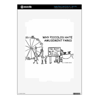Why Piccolos Hate Amusement Parks Skin For iPad 3