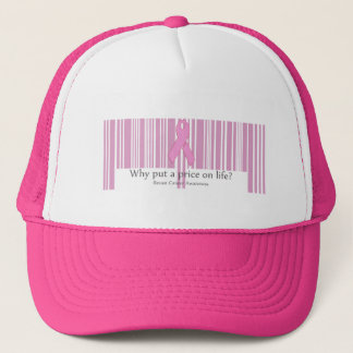 Why put a price on life? trucker hat