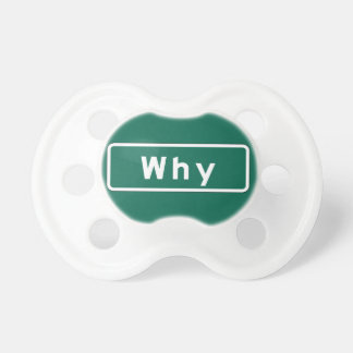 Why, Road Marker, Arizona, US Pacifier