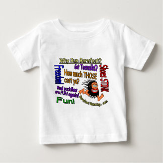 Why Run Barefoot? Baby T-Shirt