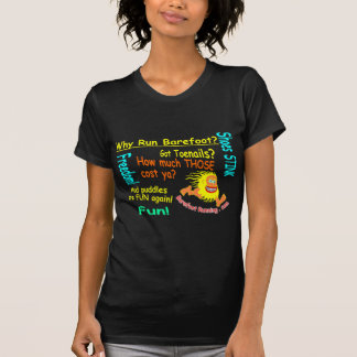 Why Run Barefoot? Tshirts