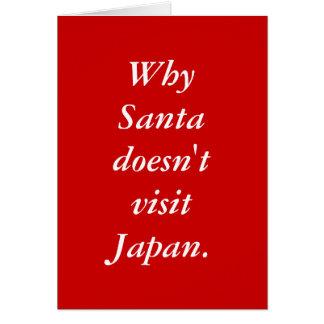 Why Santa doesn't visit Japan. Greeting Card