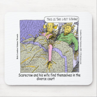 Why Scarecrows Divorce Funny Mouse Pad