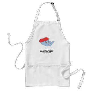 Why shouldn't your health care be as good as a con aprons