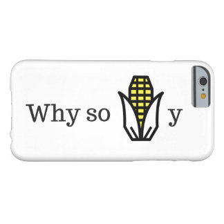 why so corny barely there iPhone 6 case