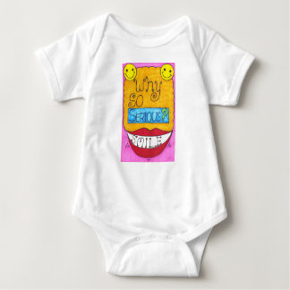 Why So Serious? Baby Shirt