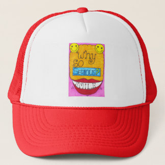Why So Serious? Trucker Hat