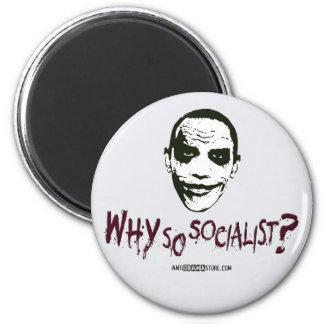 Why So Socialist? 2 Inch Round Magnet