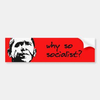 Why so socialist bumper sticker black