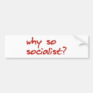 why so socialist bumper sticker red