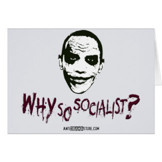 Why So Socialist? Card