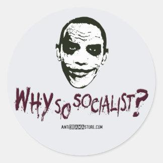 Why So Socialist? Classic Round Sticker
