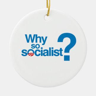 Why so socialist ornament