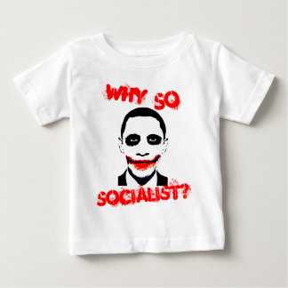 Why So Socialist? Shirt