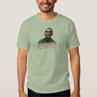 Why So Socialist T Tee Shirt