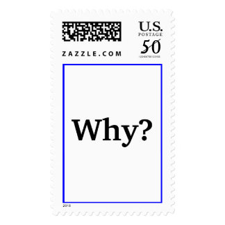 """""""Why?"""" stamp"""