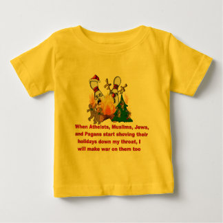 Why There's War On Christmas Baby T-Shirt