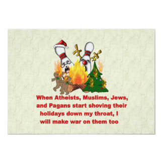 """Why There's War On Christmas 5"""" X 7"""" Invitation Card"""