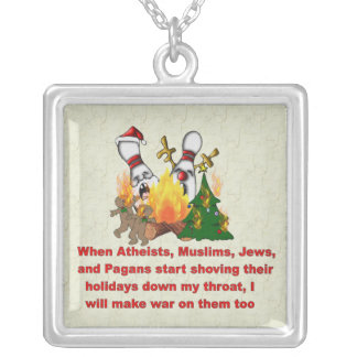 Why There's War On Christmas Silver Plated Necklace
