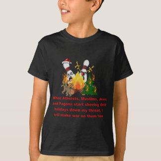 Why There's War On Christmas T-Shirt
