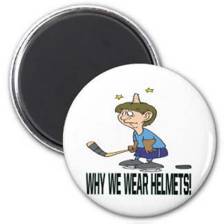 Why We Wear Helmets Magnet