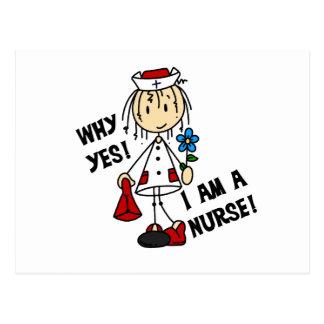Why Yes I am a Nurse Postcard