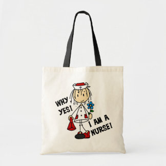 Why Yes I am a Nurse Tote Bag