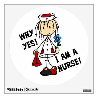 Why Yes I am a Nurse Wall Sticker