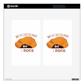 Why Yes I Do Live Under A Rock Decals For Kindle Fire