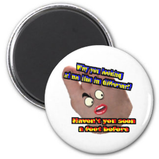 Why you looking at me like im different 2 inch round magnet