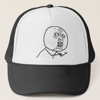 Why You No Guy (no text) Trucker Hat