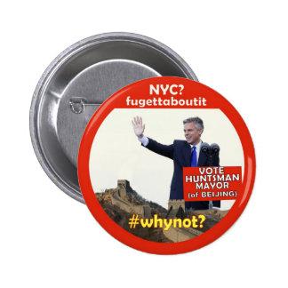 whynot Jon Huntsman for Mayor 2 Inch Round Button