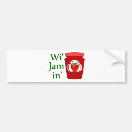 Wi' Jam in (we're Jammin) Car Bumper Sticker