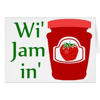 Wi' Jam in (we're Jammin) Card