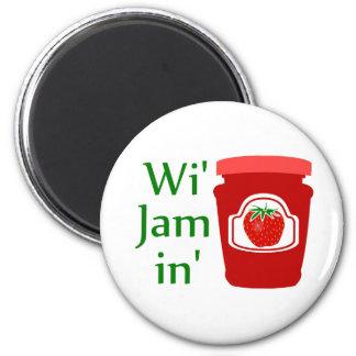 Wi' Jam in (we're Jammin) Magnet