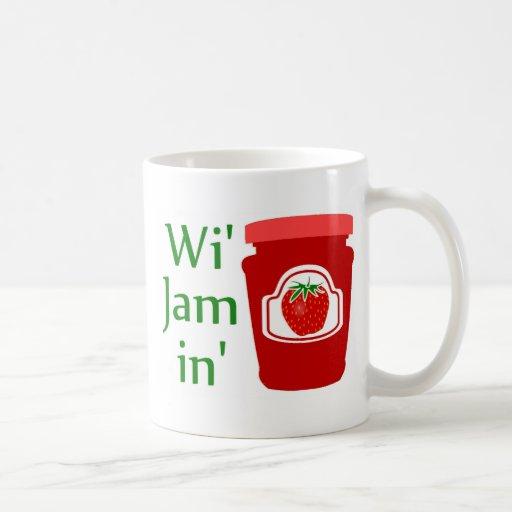 Wi' Jam in (we're Jammin) Mug
