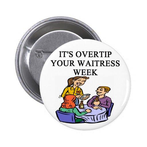 wiatress tipping joke 2 inch round button