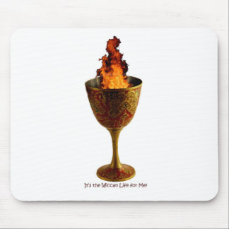 Wiccan Life Chalice Mouse Pad