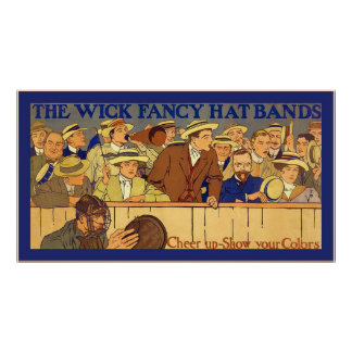 Wick Fancy Hat Bands ~ Vintage Advertising Poster