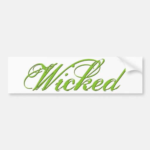 Wicked Bumper Sticker