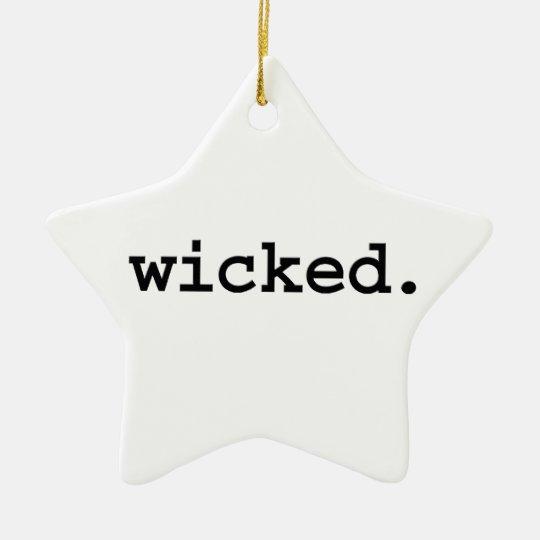 wicked. ceramic ornament