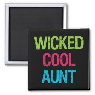 Wicked Cool Aunt 2 Inch Square Magnet